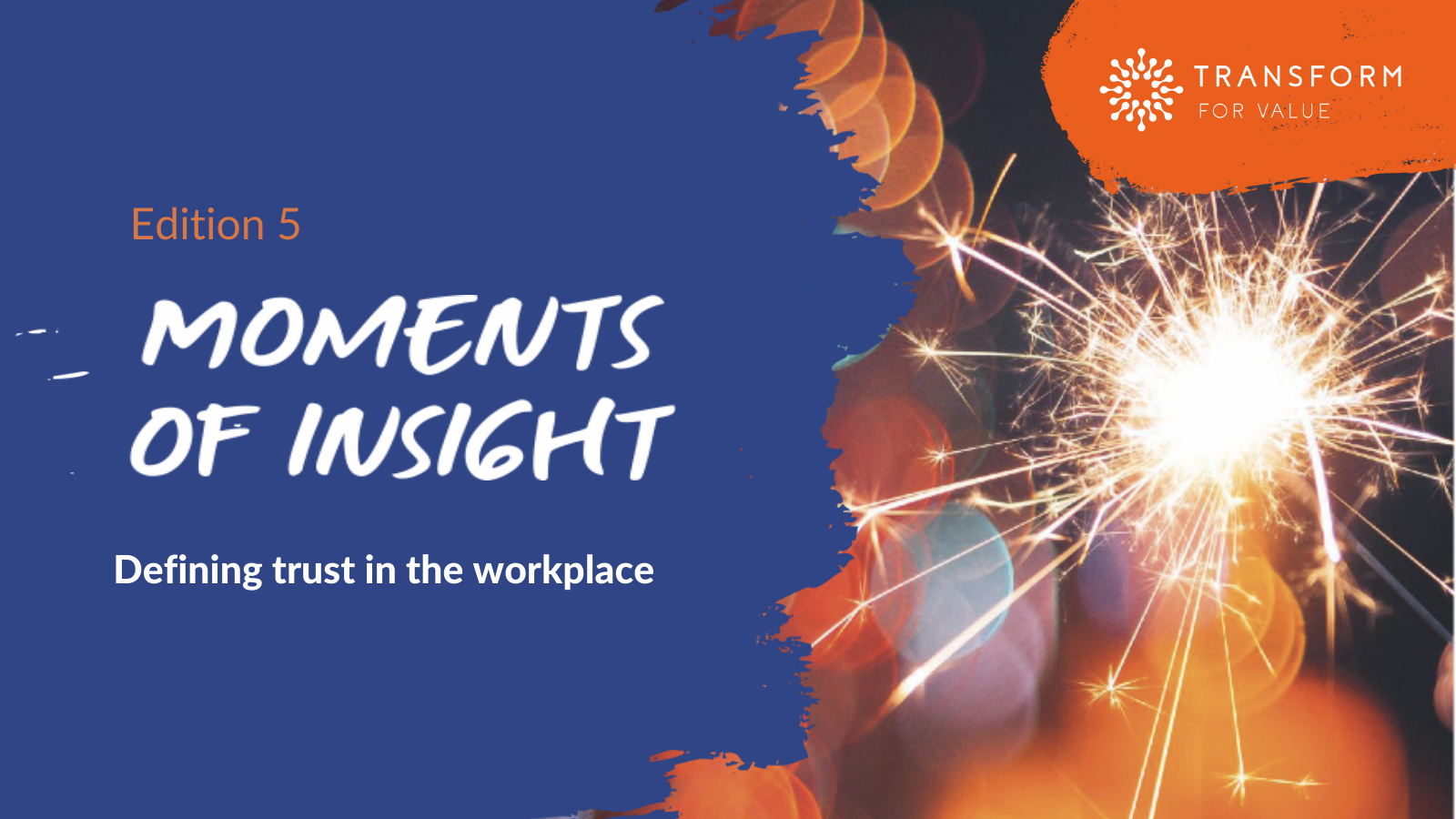 moments of Insight July